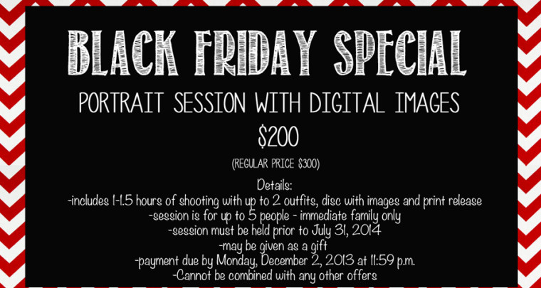 Black Friday Sale : 2013 | Tulsa Photographer